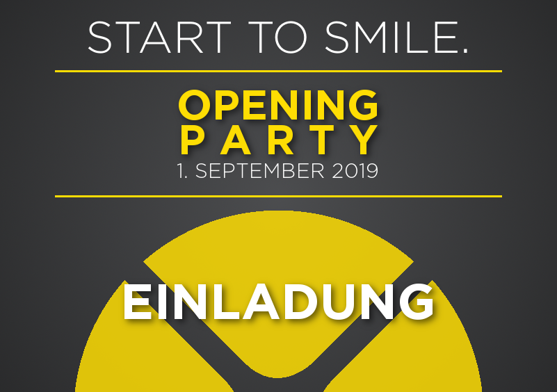 START TO SMILE. OPENING PARTY