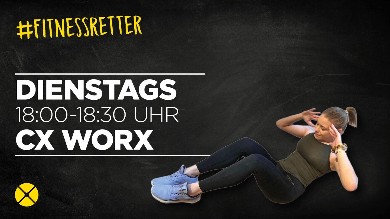 CX WORX LIVE um 18 Uhr!